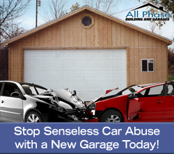 Stop Senseless Car Abuse with a new Garage or Pole Barn Today!